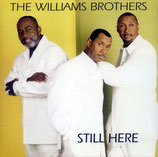 Williams Brothers - Still Here CD