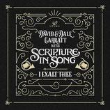 Scripture In Song - I Exalt Thee