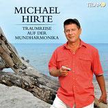 Michael Hirte - Traumreise auf der Mundharmonika (CD im Slim digipack)