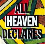 Scripture In Song - All Heaven Declares