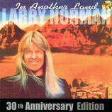 Larry Norman - In Another Land (30th Anniversary Edition) (with 7 Bonus Tracks)