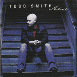 Todd Smith - Alive