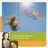 Spring : Das Gemeinde Ferien Festival 2006 - Ganz sicher bei dir (gerth)