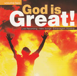 God Is Great! - Live Recording New Songs Extravagant Worship Volume Two (ICC)