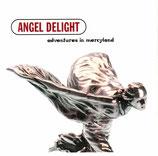 ANGEL DELIGHT - Adventures in Maryland