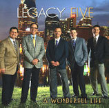 Legacy Five - A Wonderful Life