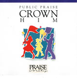 Graham Kendrick - PUBLIC PRAISE : Crown Him