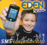 EDEN - SMS (Super-Mitmach-Songs)