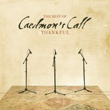 Caedmon's Call - Thankful : The Best of Caedmon's Call