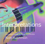Keith Hutchinson - Interpretations