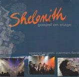 Shelomith - Gospel On Stage (mit Carmen Fenk)