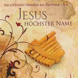 Andreas Baltaga & Vitaly Reutsky - Jesus höchster Name : Die schönsten Melodien aus PanPraise 1 & 2
