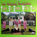 The Singing Hemphills - Take Us Home With You