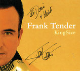 Frank Tender - KingSize