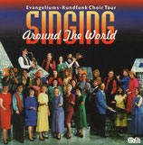 ERF CHOR : Singing Around The World (Evangeliums-Rundfunk Choir Tour)