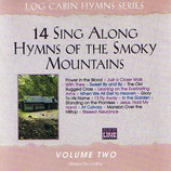 14 Sing Along Hymns Of The Smoky Mountains Volume 2-