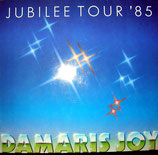 Damaris Joy - Jubilee Tour '85