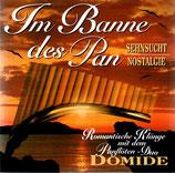 Panflöten-Duo DOMIDE - Im Banne des Pan (Sehnsucht, Nostalgie, Harmony) (Joachim Domide & Marianne Meier)