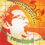 Kees Kraayenoord ft. DJ TONY FOXX : remixed