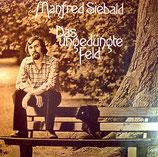 Manfred Siebald - Das ungedüngte Feld