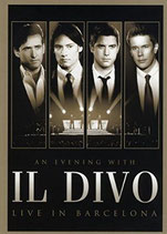 IL DIVO - An Evening with Il Divo (Live In Barcelona) - DVD+CD