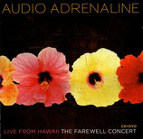 Audio Adrenaline - Live From Hawaii : The Farewell Concert