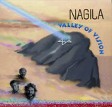 Nagila - Valley Of Vision