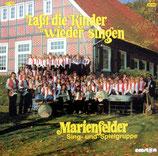 Marienfelder Sing-und Spielgruppe - Lasst die Kinder wieder singen