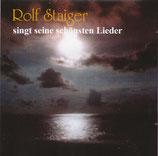 Rolf Staiger singt seine schönsten Lieder