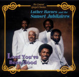 Sunset Jubilaires - Lord You've Been Good