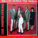 The Inspirations - We Can Change The World