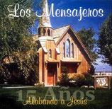 Los Mensajeros - 15 Anos alabando a Jesus