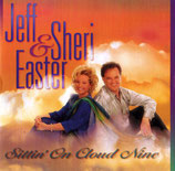 Jeff & Sheri Easter - Sittin' On Cloud Nine
