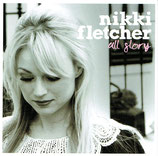 Nikki Fletcher - All Glory