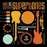 Orange County Supertones - For The Glory