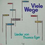 Viele Wege - Lieder von Thomas Eger