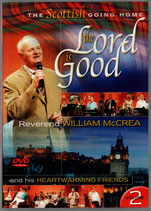 William McCrea & His Heartwarming Friends : The Lord Is Good DVD