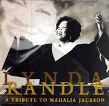 Lynda Randle - A Tribute To Mahalia Jackson