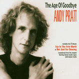 Andy Pratt - The Age Of Goodbye