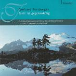 Solistenensemble - Gerhard Tersteegen : Gott ist gegenwärtig
