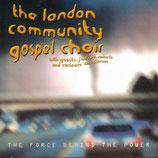 London Community Gospel Choir - The Force Behind The Power