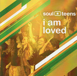 Soul Teens - i am loved
