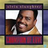 Alvin Slaughter - Champion of Love