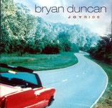 Bryan Duncan - Joyride