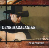 Dennis Agajanian - Come On Home