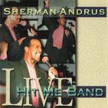 Sherman Andrus - Live