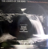 The Worship Music Of Ted Sandquist - The Courts Of The King
