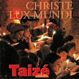 Taizé - Christe Lux Mundi