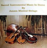 Sacred Instrumental Music by Janzen Musical Strings