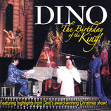 Dino - The Birthday Of A King